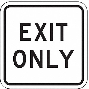 TRAFFIC SIGN,18 X 18IN,BK/WHT,EXIT