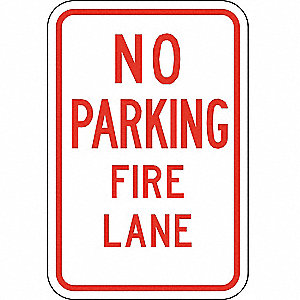 "Fire Lane Sign,18""H,12""W,Aluminum"