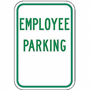Parking Sign,18 x 12In,GRN/WHT,EMPL PRKG