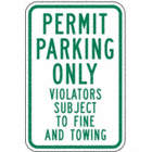 Permit Parking Only Violators Subject To Fine And Towing Signs
