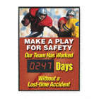Make A Play For Safety. Our Team Has Worked ___ Days Without A Lost Time Accident Safety Scoreboards