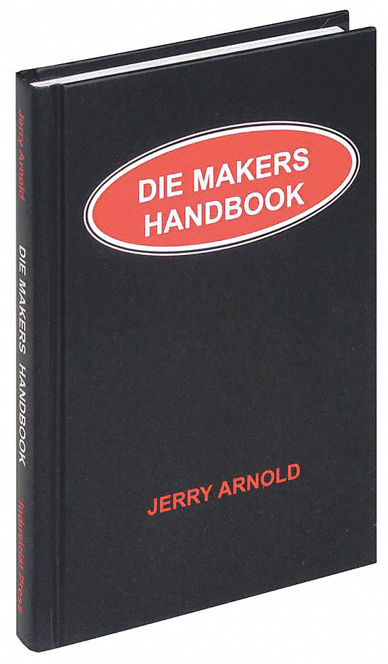 Reference Book,  Machining,  Die Makers Handbook,  1st. Book Edition,  Paperback