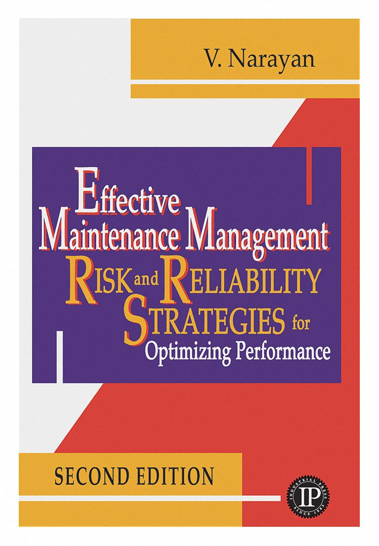 Repair Manual,  Engineering and Architecture,  Effective Maintenance Management,  2nd. Book Edition