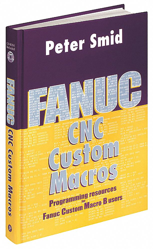 Textbook,  Machining,  Fanuc CNC Custom Macros,  1st. Book Edition,  Hardcover