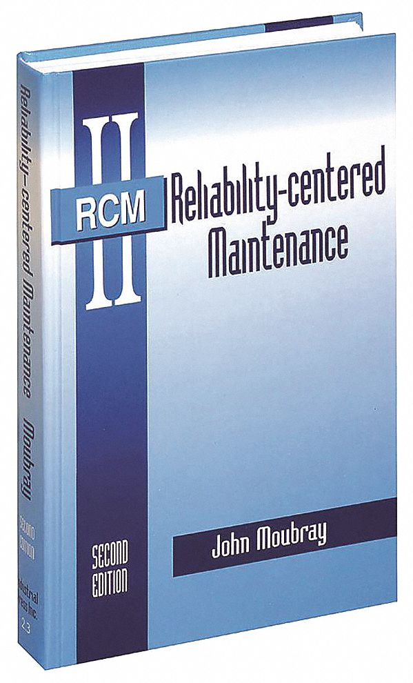 Textbook,  Engineering and Architecture,  Reliability-Centered Maintenance, 2nd,  2nd. Book Edition