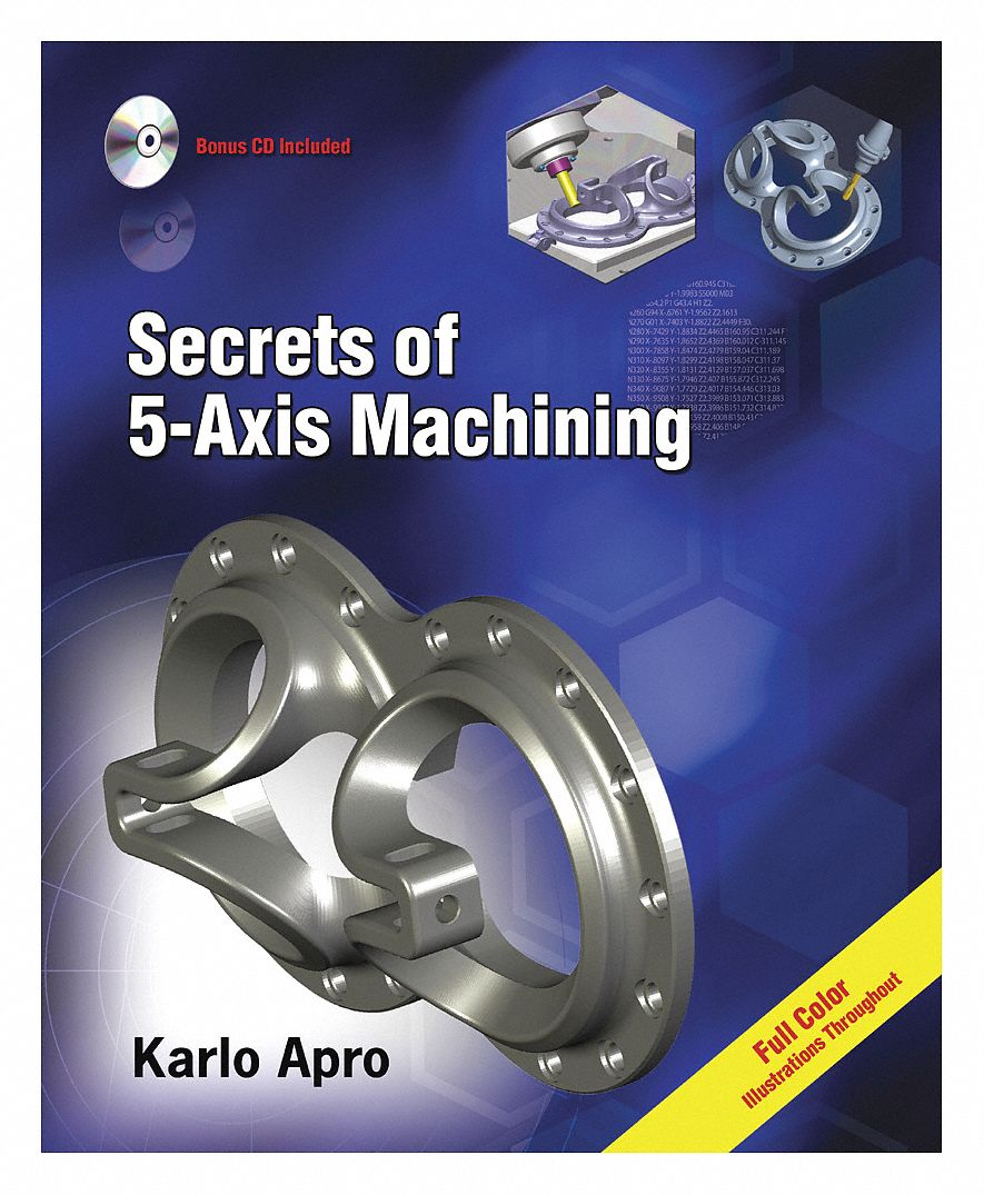 Textbook,  Machining,  Secrets of 5-Axis Machining,  1st. Book Edition,  Paperback