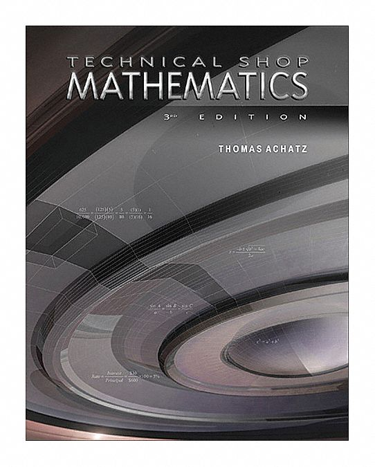 Textbook,  Mathematics,  Technical Shop Mathematics,  3rd. Book Edition,  Hardcover