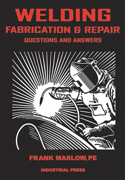 Textbook,  Welding,  Welding Fabrication And Repair,  1st. Book Edition,  Paperback