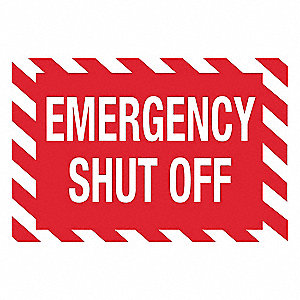 Facility Sign,7 in. H,Emergency Shut Off