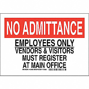 Admittance Sign,10 x 14In,Blk and Rd/Wht