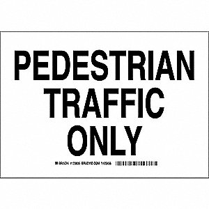 "Pedestrian Traffic, No Header, Plastic, 7"" x 10"", With Mounting Holes, Not Retroreflective"