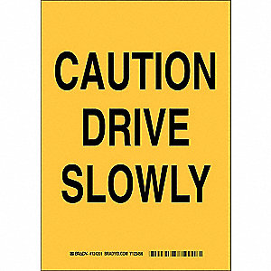 "Road Traffic Control, No Header, Polyester, 14"" x 10"", Adhesive Surface, Not Retroreflective"