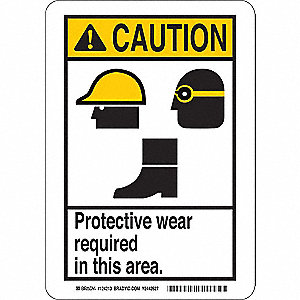 "Personal Protection, Caution, Polyester, 10"" x 7"", With Mounting Holes, Not Retroreflective"
