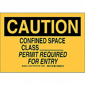 "Confined Space, Caution, Polyester, 10"" x 14"", With Mounting Holes, Not Retroreflective"