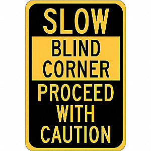 "Traffic Sign,18""H,12""W,Polyester"