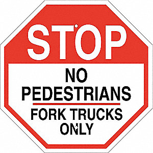"Pedestrian Traffic, Stop, Plastic, 24"" x 24"", With Mounting Holes, Not Retroreflective"