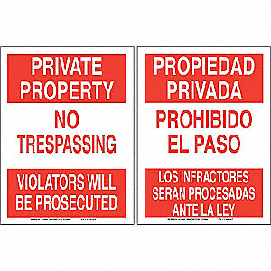 "Trespassing and Property, Private Property/Propiedad Privada, Aluminum, 18"" x 24"""