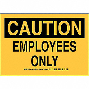 "Employees and Visitors, Caution, Aluminum, 7"" x 10"", Not Retroreflective"