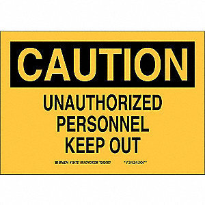 "Authorized Personnel and Restricted Access, Caution, Aluminum, 7"" x 10"", Not Retroreflective"