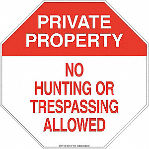 "Trespassing and Property, Private Property, Polyester, 18"" x 18"", Adhesive Surface"