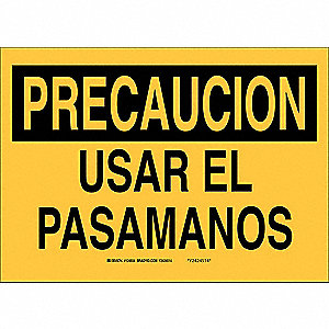 "Accident Prevention, Precaucion, Plastic, 10"" x 14"", Not Retroreflective"