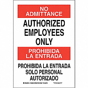 "Authorized Personnel and Restricted Access, No Admittance/Prohibida La Entrada, Aluminum, 14"" x 10"""