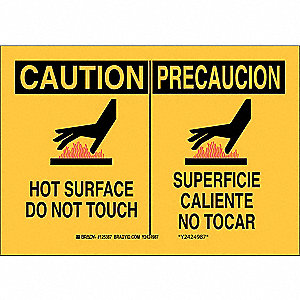"Hot, Caution/Precaucion, Aluminum, 10"" x 14"", With Mounting Holes, Not Retroreflective"