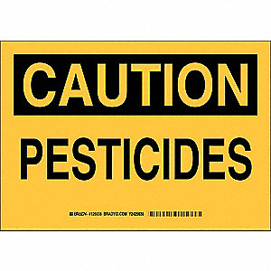 "Pesticide, Caution, Plastic, 7"" x 10"", With Mounting Holes, Not Retroreflective"