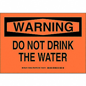 "Potable Water, Warning, Plastic, 10"" x 14"", With Mounting Holes, Not Retroreflective"