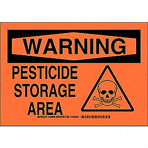"Pesticide, Warning, Plastic, 10"" x 14"", With Mounting Holes, Not Retroreflective"
