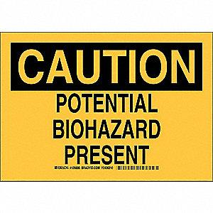 "Biohazard, Caution, Plastic, 10"" x 14"", With Mounting Holes, Not Retroreflective"