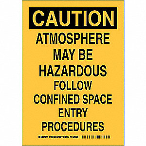 "Confined Space, Caution, Plastic, 10"" x 7"", With Mounting Holes, Not Retroreflective"