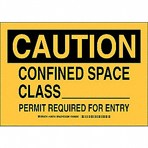 "Confined Space, Caution, Polyester, 7"" x 10"", Not Retroreflective"