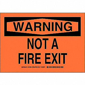 Warning Not A Fire Exit Sign