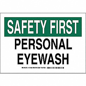 "Eyewash and Shower, Safety First, Polyester, 7"" x 10"", Adhesive Surface, Not Retroreflective"