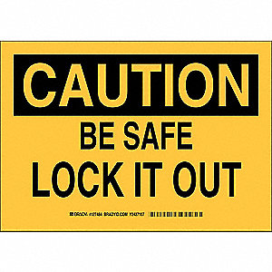 "Lockout Tagout, Caution, Polyester, 10"" x 14"", With Mounting Holes, Not Retroreflective"