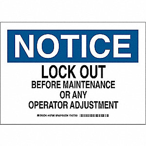 "Lockout Tagout, Notice, Polyester, 7"" x 10"", Adhesive Surface, Not Retroreflective"