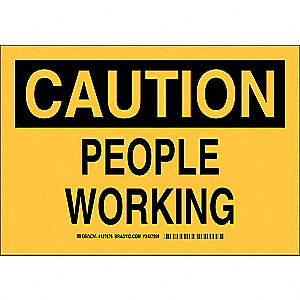 "Person Working, Caution, Polyester, 7"" x 10"", Not Retroreflective"