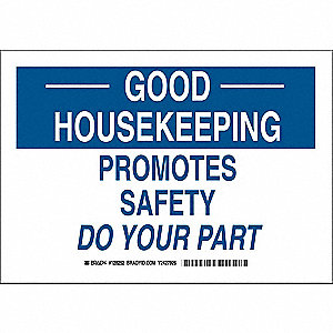 "Safety Incentive and Motivational, Good Housekeeping, Plastic, 10"" x 14"", With Mounting Holes"