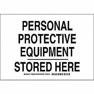 "Personal Protection, No Header, Plastic, 7"" x 10"", With Mounting Holes, Not Retroreflective"