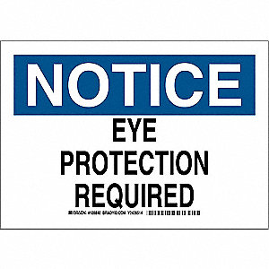 "Personal Protection, Notice, Polyester, 10"" x 14"", Adhesive Surface, Not Retroreflective"