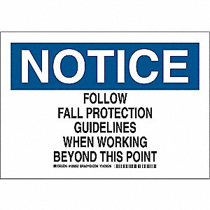 "Fall Protection, Notice, Aluminum, 10"" x 14"", With Mounting Holes, Not Retroreflective"
