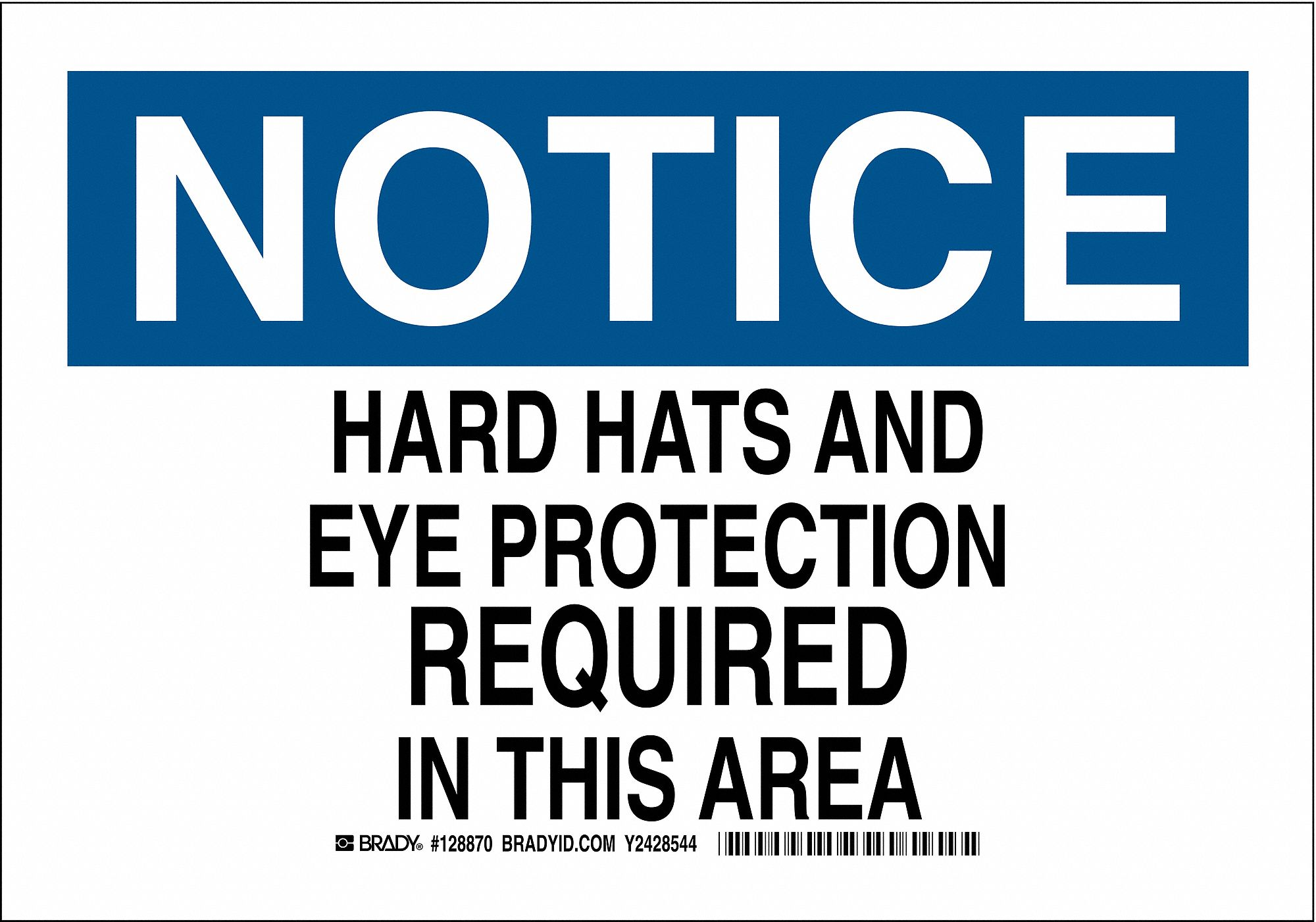 Brady Notice Sign (7 x 10 in, Black and Ble/White). Model: 128869