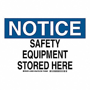 "Facility, Notice, Polyester, 10"" x 14"", Adhesive Surface, Not Retroreflective"