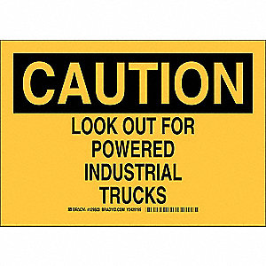 "Lift Truck Traffic, Caution, Plastic, 10"" x 14"", Not Retroreflective"