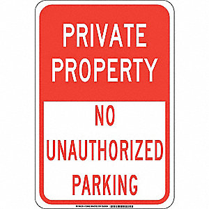 "Parking, Private Property, Aluminum, 18"" x 12"", With Mounting Holes, Not Retroreflective"