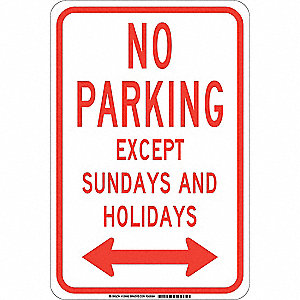 "Parking, No Parking, Aluminum, 18"" x 12"", With Mounting Holes, Not Retroreflective"