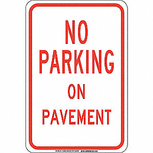 "Parking, No Parking, Polyester, 18"" x 12"", Adhesive Surface, Not Retroreflective"