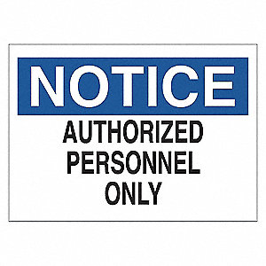 SIGN NOTICE AUTH PERSONNEL 7X10 PL