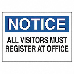 SIGN NOTICE VISITORS 7X10 SS